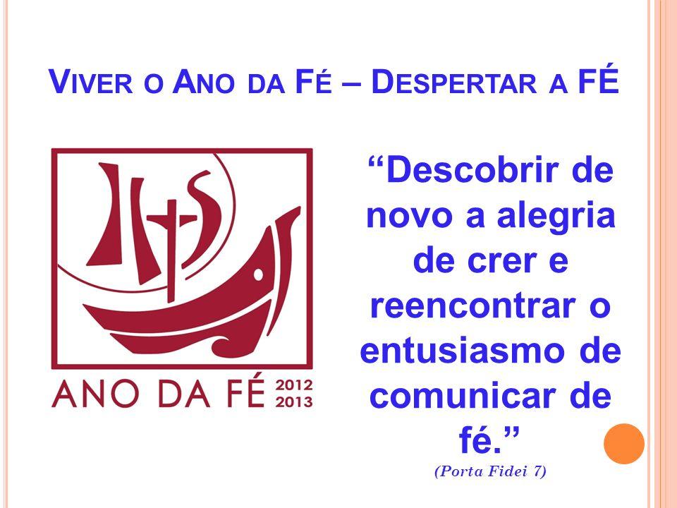 O aniversário do Vaticano II e o Ano da Fé permitem reafirmar a nossa plena adesão aos ensinamentos do Concílio e o nosso esforço convicto de continua