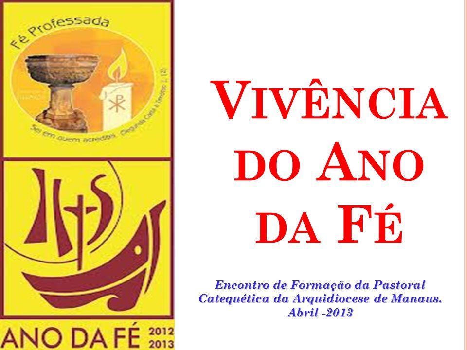 S IGNIFICADO DO L OGOTIPO O FICIAL A logomarca do Ano da Fé salienta o caratér catequético do evento. A imagem da Igreja representa um barco que naveg