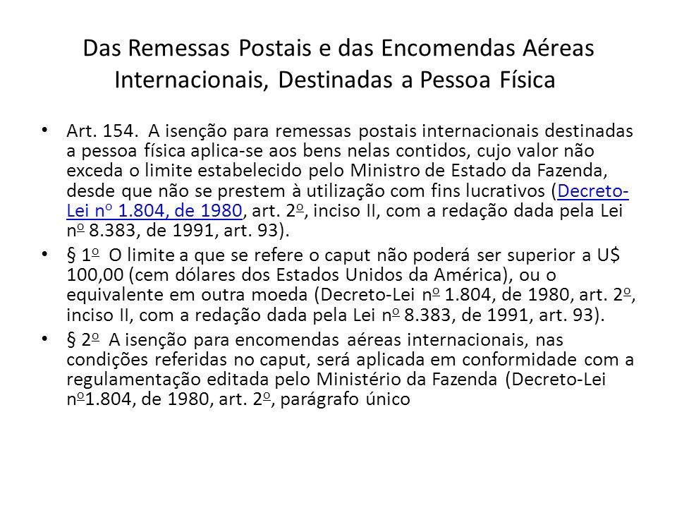 Das Remessas Postais e das Encomendas Aéreas Internacionais, Destinadas a Pessoa Física Art.