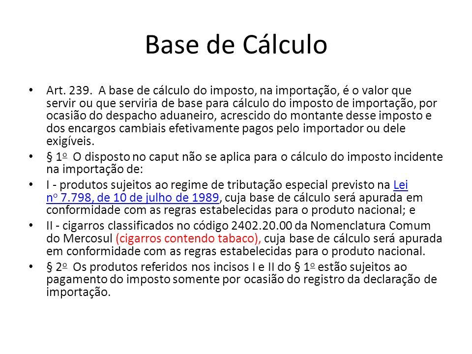 Base de Cálculo Art.239.