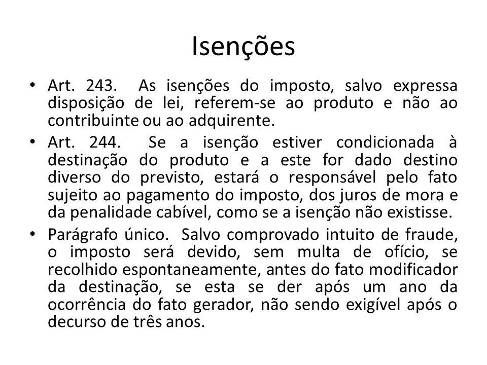 Isenções Art.243.