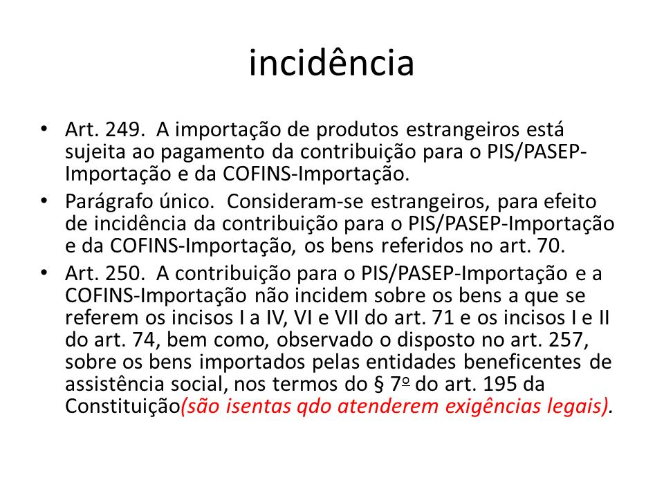 incidência Art.249.