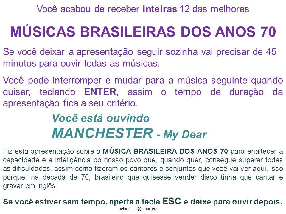 uchida.luiz@gmail.com Maurício Alberto Kaiserman, hoje aos 52 anos, em 1973 lançou a música Feelings , se tornou um enorme sucesso vendendo mais de 300 mil cópias não apenas no Brasil.