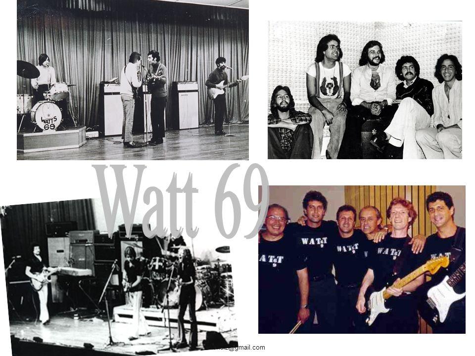 O conjunto (naquela época Banda era a Fanfarra da escola) Watt 69 nasceu no Jardim Europa em 1965, formado por Mario Caveira (bateria), Sylvio Caruso