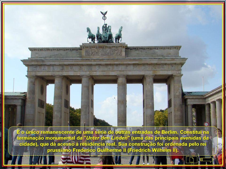 Brandenburger Tor - Portão de Brandemburgo ou Porta de Brandemburgo