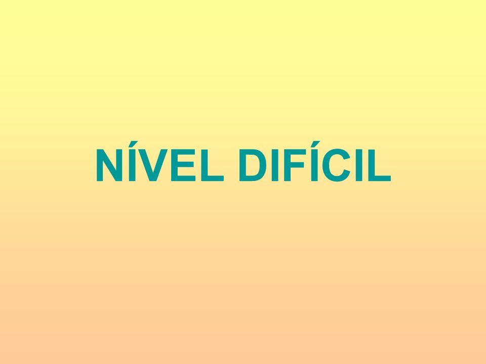 NÍVEL DIFÍCIL