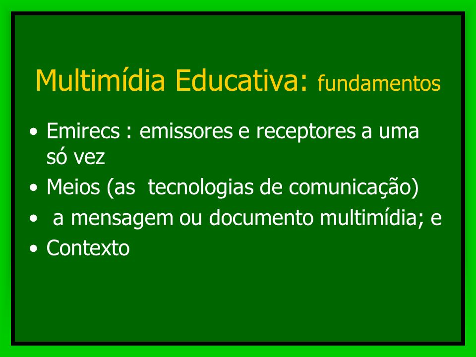 Comunicação na escola - presencial - Mediada impressa, sonora e visual audiovisual multimídia Comunicação na escola - presencial - Mediada impressa, s