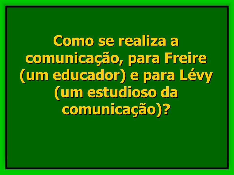 Comunicação não são 'as mensagens' que são transferidas na troca comunicativa (o que pressupunha uma posição de igualdade entre emissor e receptor) ma