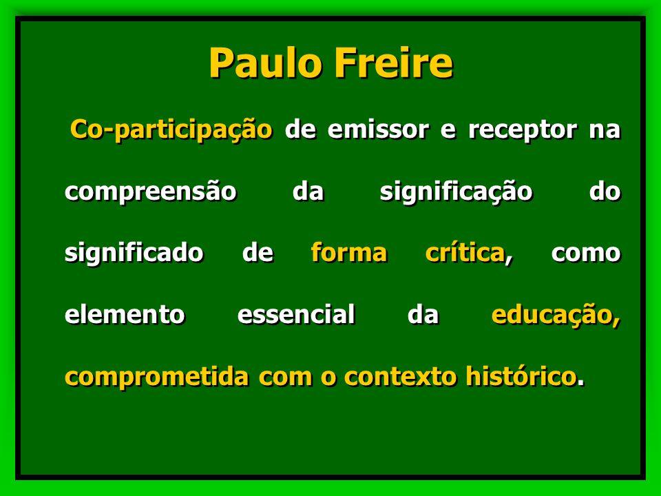 Como se realiza a comunicação, para Freire (um educador) e para Lévy (um estudioso da comunicação)?