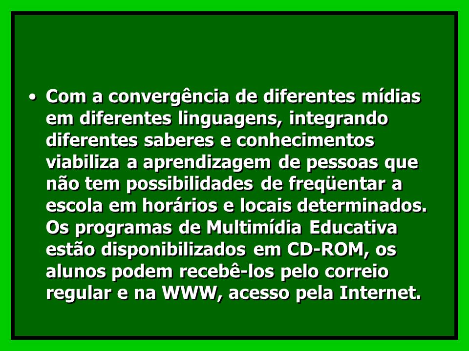 A Multimídia Educativa tem alguma relação com a Educação a Distância?