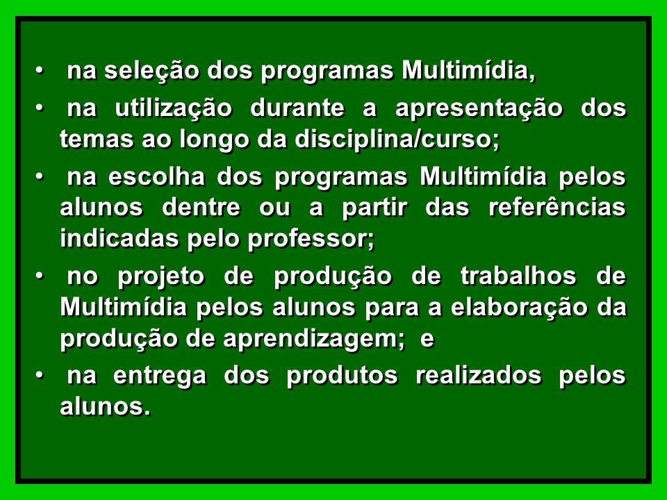 E a avaliação, qual a sua relação com a Multimídia Educativa na prática pedagógica?