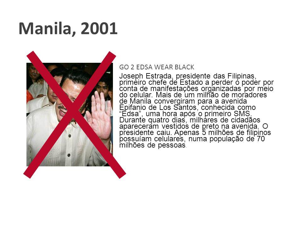 Joseph Estrada, presidente das Filipinas, primeiro chefe de Estado a perder o poder por conta de manifestações organizadas por meio do celular. Mais d