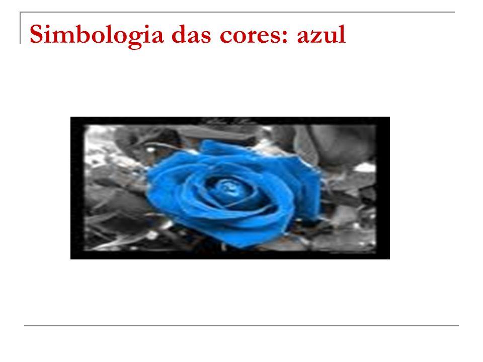 As cores na língua: o azul Céu – o azul Nobreza – ter sangue azul Embriaguez – o azul Positivismo – estar tudo azul Cachaça – a azuladinha [branquinha]