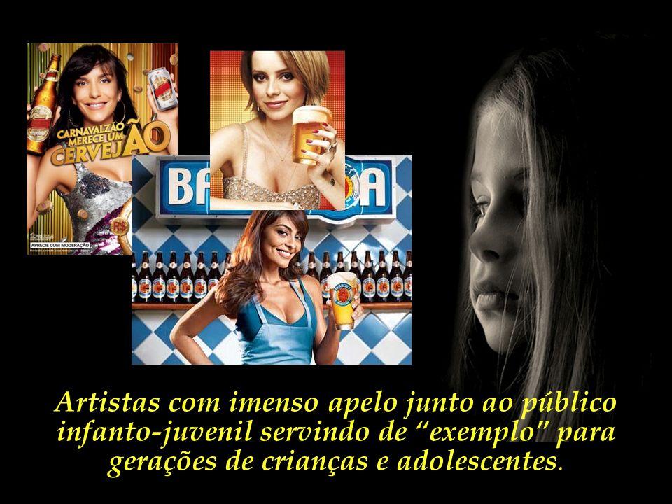Anúncios que associam a felicidade e o bem-estar ao consumo de bebidas alcoólicas. (uma droga tão ou mais nociva que as ilícitas)