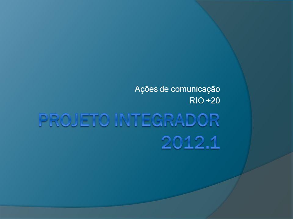 Ações de comunicação RIO +20