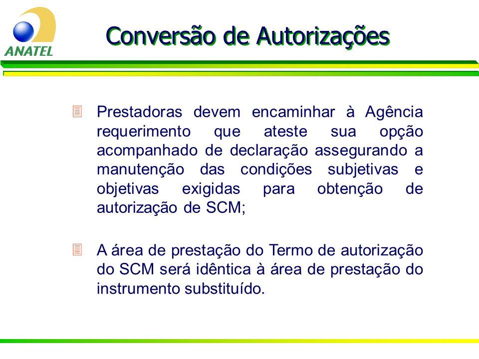 3Prestadoras devem encaminhar à Agência requerimento que ateste sua opção acompanhado de declaração assegurando a manutenção das condições subjetivas