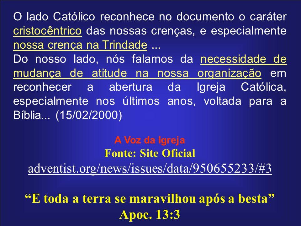 O lado Católico reconhece no documento o caráter cristocêntrico das nossas crenças, e especialmente nossa crença na Trindade... Do nosso lado, nós fal