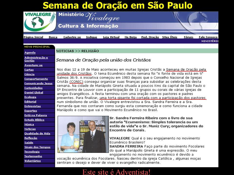 Semana de Oração em São Paulo Este site é Adventista!