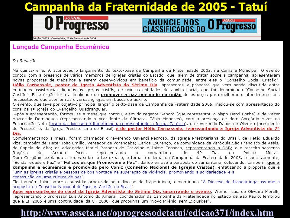 Lançada Campanha Ecumênica Da Redação Na quinta-feira, 9, aconteceu o lançamento do texto-base da Campanha da Fraternidade 2005, na Câmara Municipal.