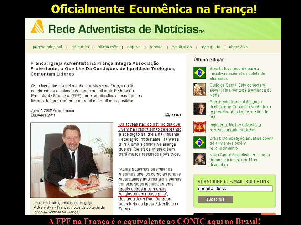 Oficialmente Ecumênica na França! A FPF na França é o equivalente ao CONIC aqui no Brasil!