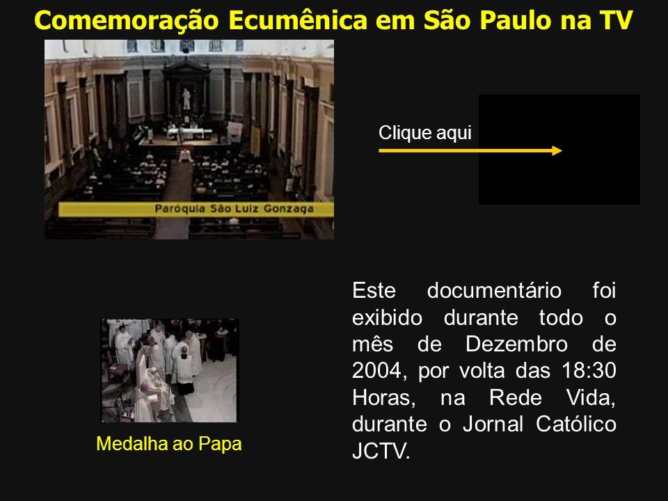 Este documentário foi exibido durante todo o mês de Dezembro de 2004, por volta das 18:30 Horas, na Rede Vida, durante o Jornal Católico JCTV. Comemor