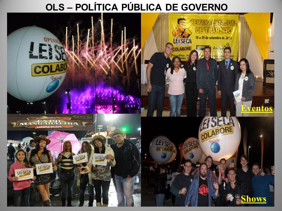 Shows Eventos OLS – POLÍTICA PÚBLICA DE GOVERNO