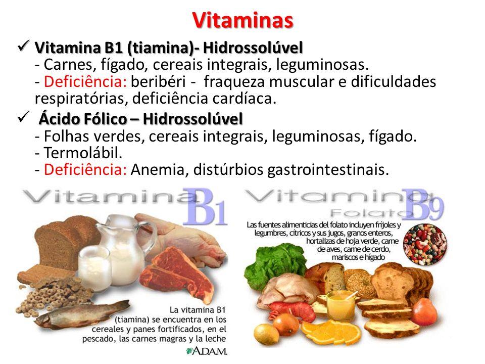 Vitaminas Vitamina D (calciferol)– Lipossolúvel - Vitamina D (calciferol)– Lipossolúvel - Ovos, leites e derivados.