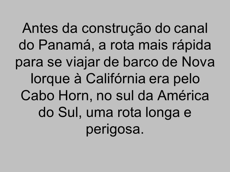 Antes da construção do canal do Panamá, a rota mais rápida para se viajar de barco de Nova Iorque à Califórnia era pelo Cabo Horn, no sul da América d