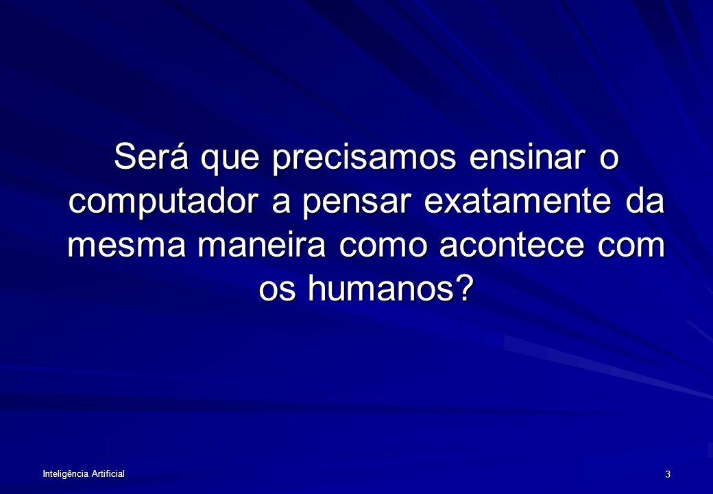 Inteligência Artificial 13 PROBLEMAS NO PROCESSAMENTO DA LINGUAGEM NATURAL Análise sintática e semântica das orações.