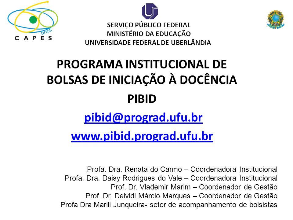 Programa Institucional de Bolsa de Iniciação à Docência – 3ª EDIÇÃO 2011/2013