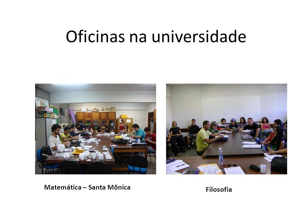 Oficinas na universidade Matemática – Santa Mônica Filosofia