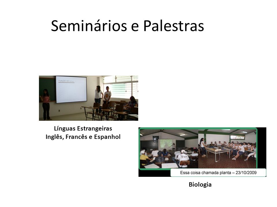 Seminários e Palestras Línguas Estrangeiras Inglês, Francês e Espanhol Biologia