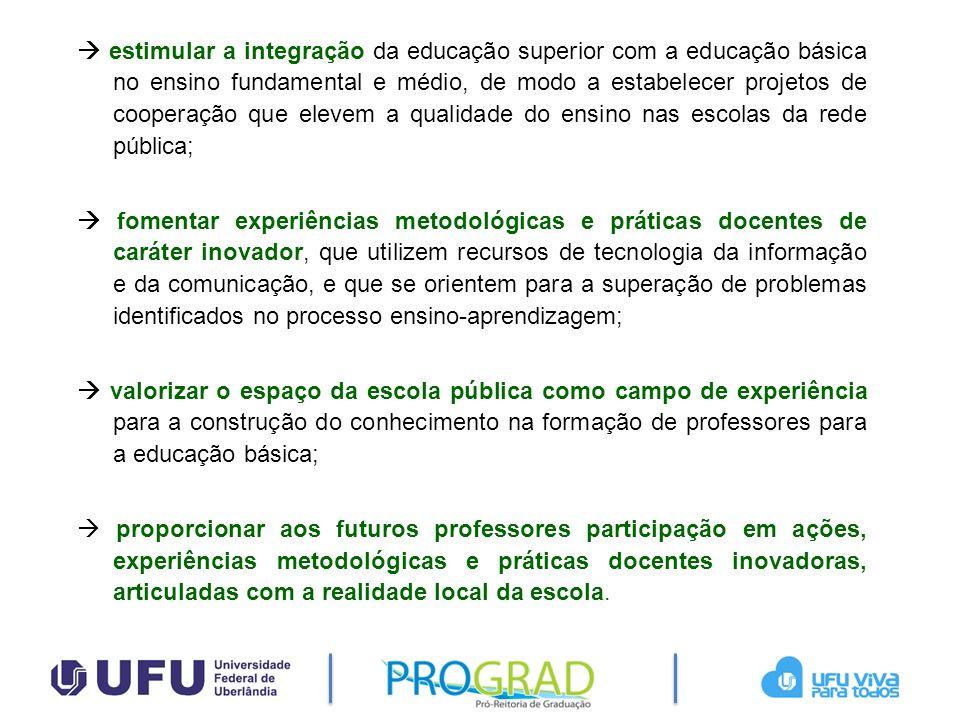 estimular a integração da educação superior com a educação básica no ensino fundamental e médio, de modo a estabelecer projetos de cooperação que elev