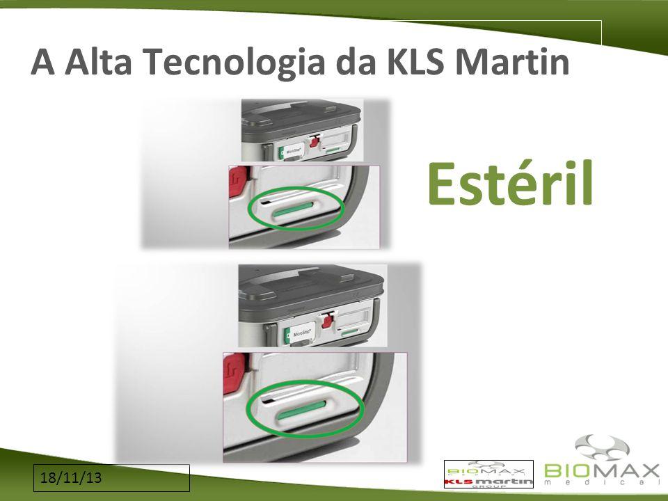 18/11/13 A Alta Tecnologia da KLS Martin Estéril