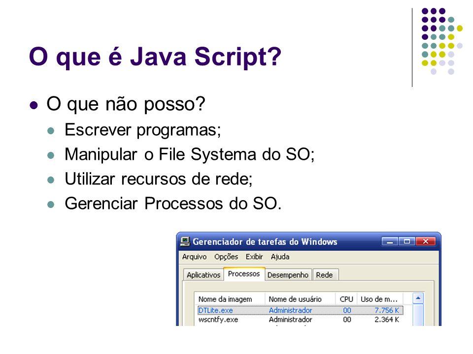 O que é Java Script. O que não posso.