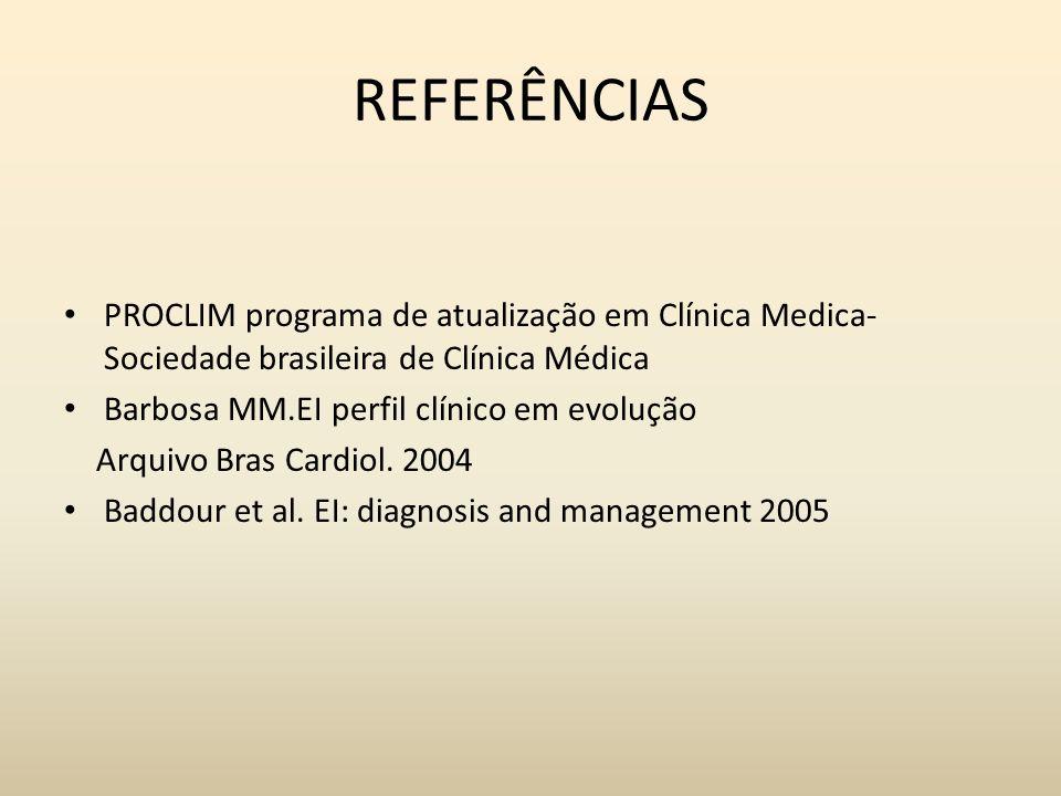 REFERÊNCIAS PROCLIM programa de atualização em Clínica Medica- Sociedade brasileira de Clínica Médica Barbosa MM.EI perfil clínico em evolução Arquivo