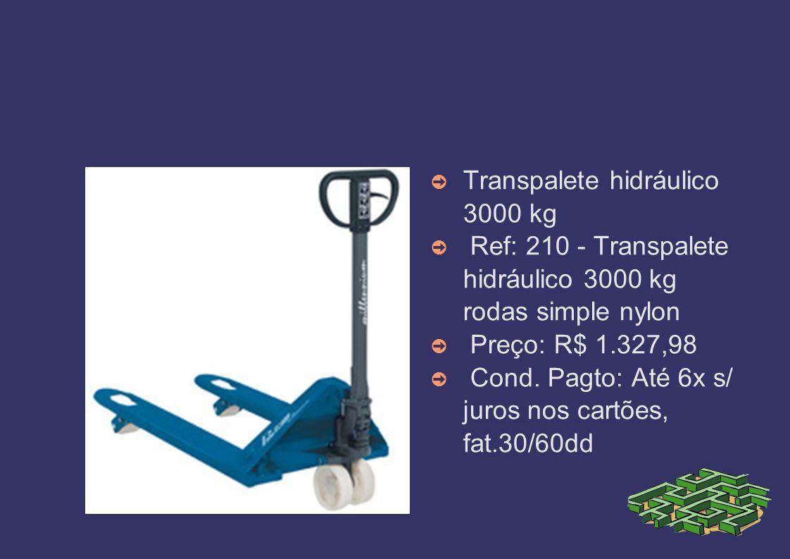 Transpalete hidráulico 2200kg Ref: 190 - Transpaletes com rodas simples de nylon Preço: R$ 818,80 Cond.