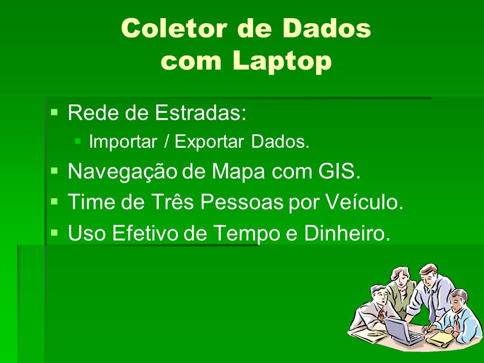 Coletor de Dados com Laptop Rede de Estradas: Importar / Exportar Dados.