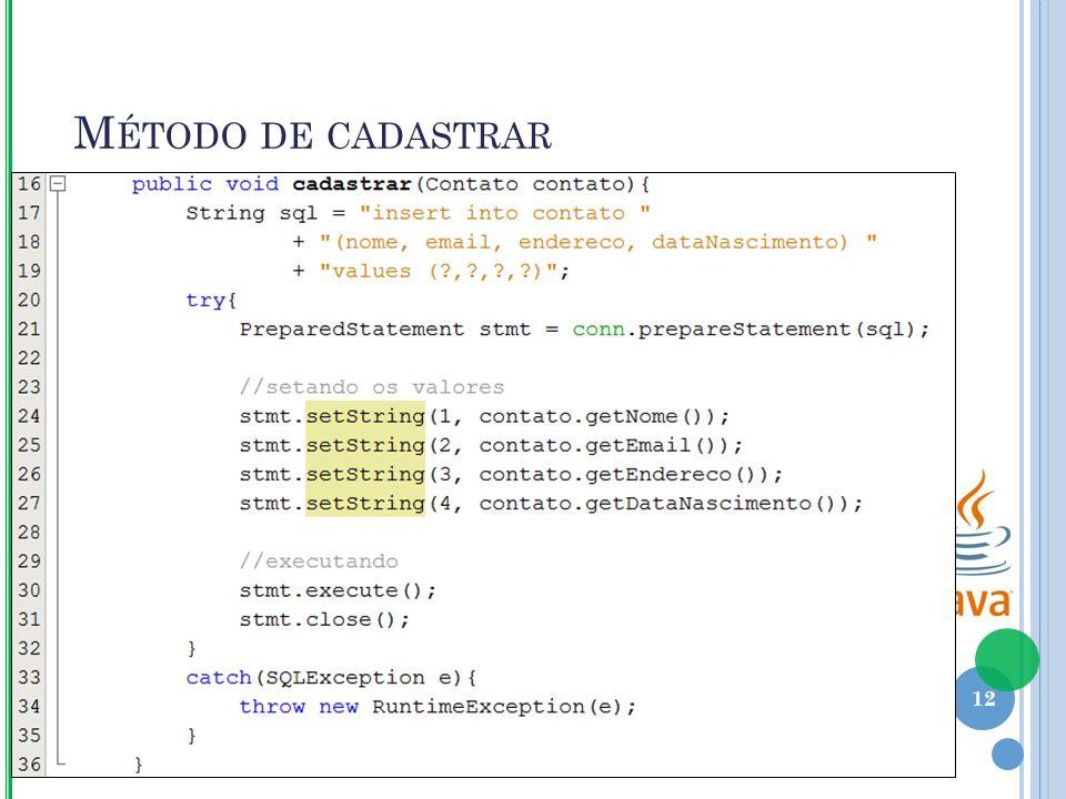 M ÉTODO DE CADASTRAR 12