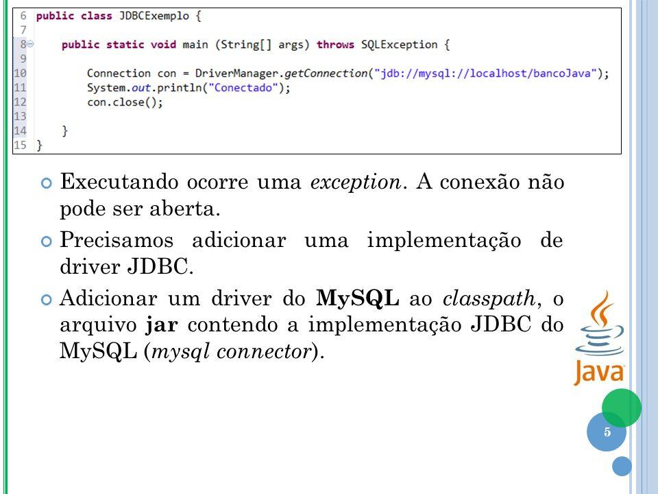 Executando ocorre uma exception. A conexão não pode ser aberta.