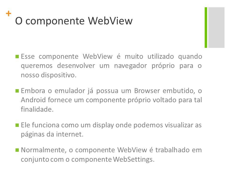 + Aplicação de cadastro Project Name: AplicacaoBrowser Package Name : br.ufpe.cin.android.appbrowser Create Activity: AppBrowser Application Name: Aplicação de Browser Min SDK Version: 10