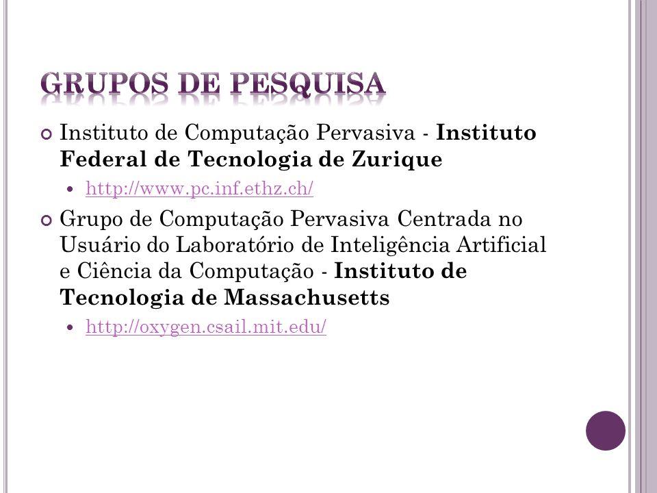 Grupo de Computação Ubíqua - Universidade Federal de São Carlos http://gcu.dc.ufscar.br/ Grupo de Computação Pervasiva e Alto Desempenho - Universidad