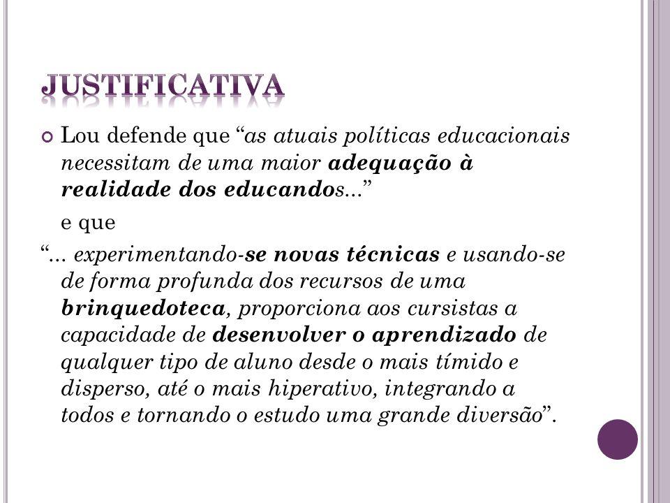 A idéia do projeto Briquedoteca Interativa foi também inspirado a partir de algumas pesquisas apresentadas pela Profª Drª Lou, que ministrou um curso