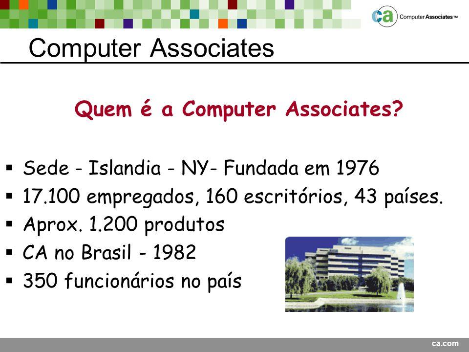 ca.com Computer Associates Quem é a Computer Associates.