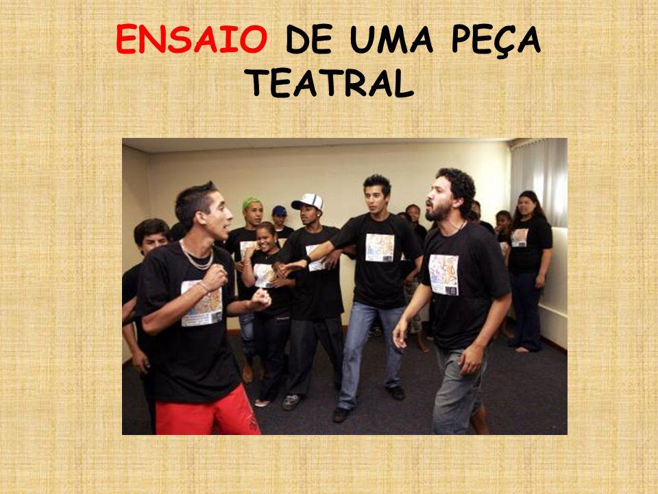 ENSAIO DE UMA PEÇA TEATRAL