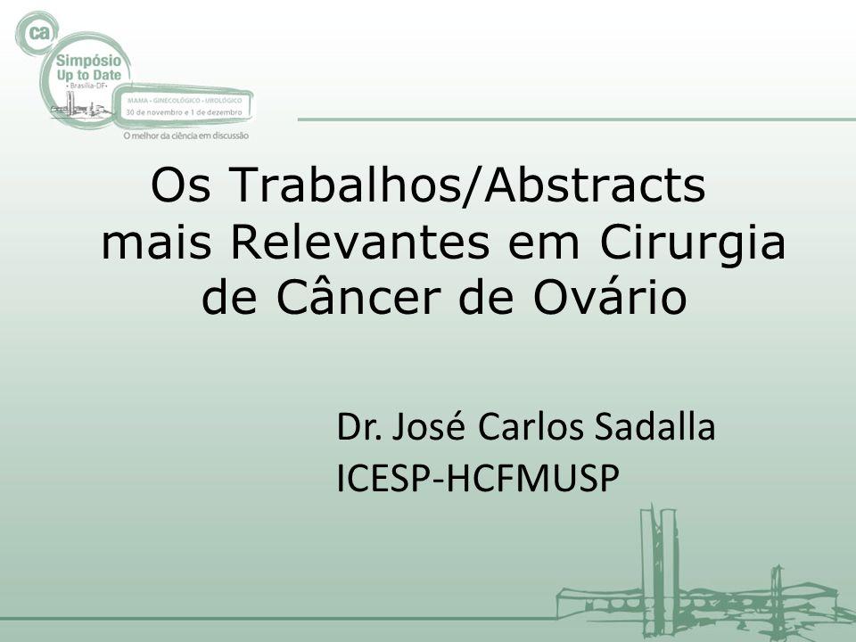 Os Trabalhos/Abstracts mais Relevantes em Cirurgia de Câncer de Ovário Dr.