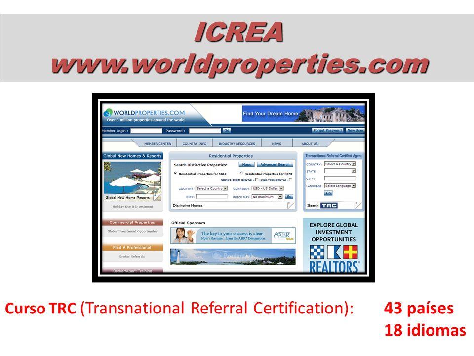 Curso TRC (Transnational Referral Certification): 43 países 18 idiomas ICREAwww.worldproperties.com