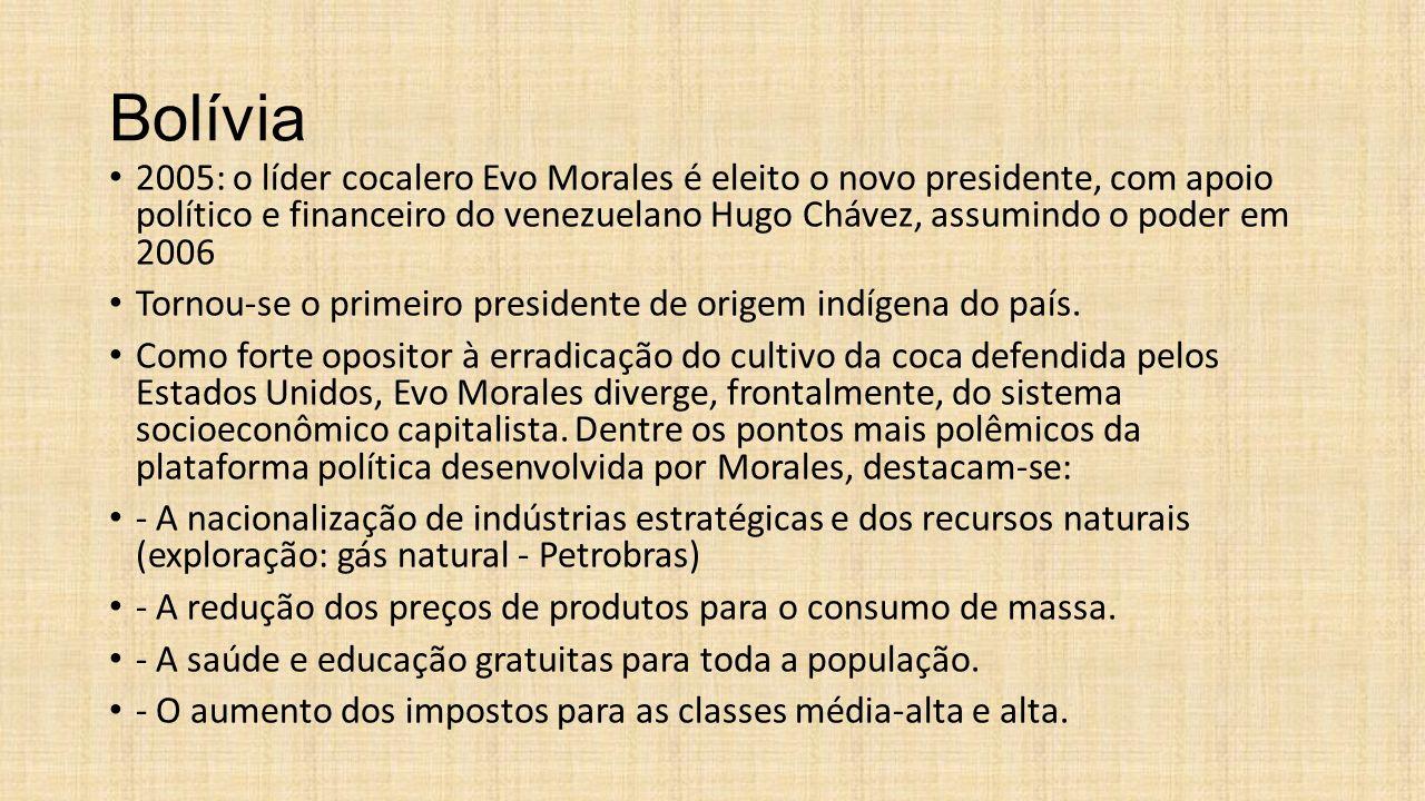 Bolívia 2005: o líder cocalero Evo Morales é eleito o novo presidente, com apoio político e financeiro do venezuelano Hugo Chávez, assumindo o poder e