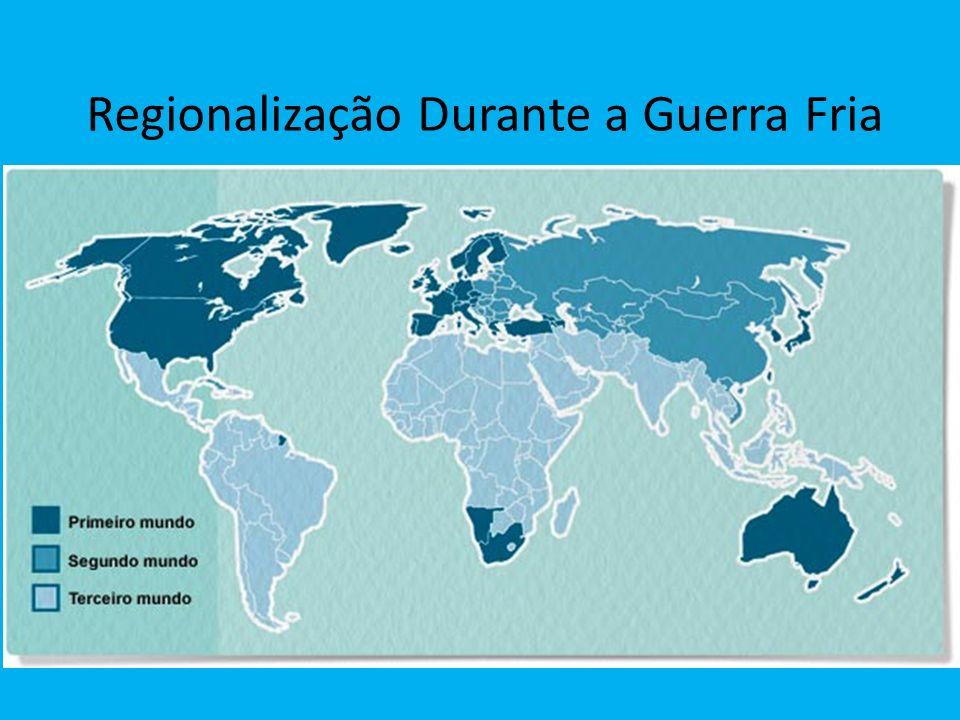 Regionalização Durante a Guerra Fria