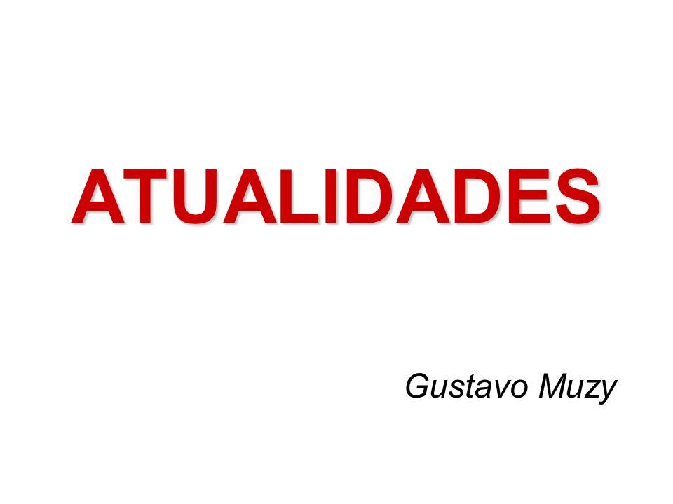 ATUALIDADES Gustavo Muzy